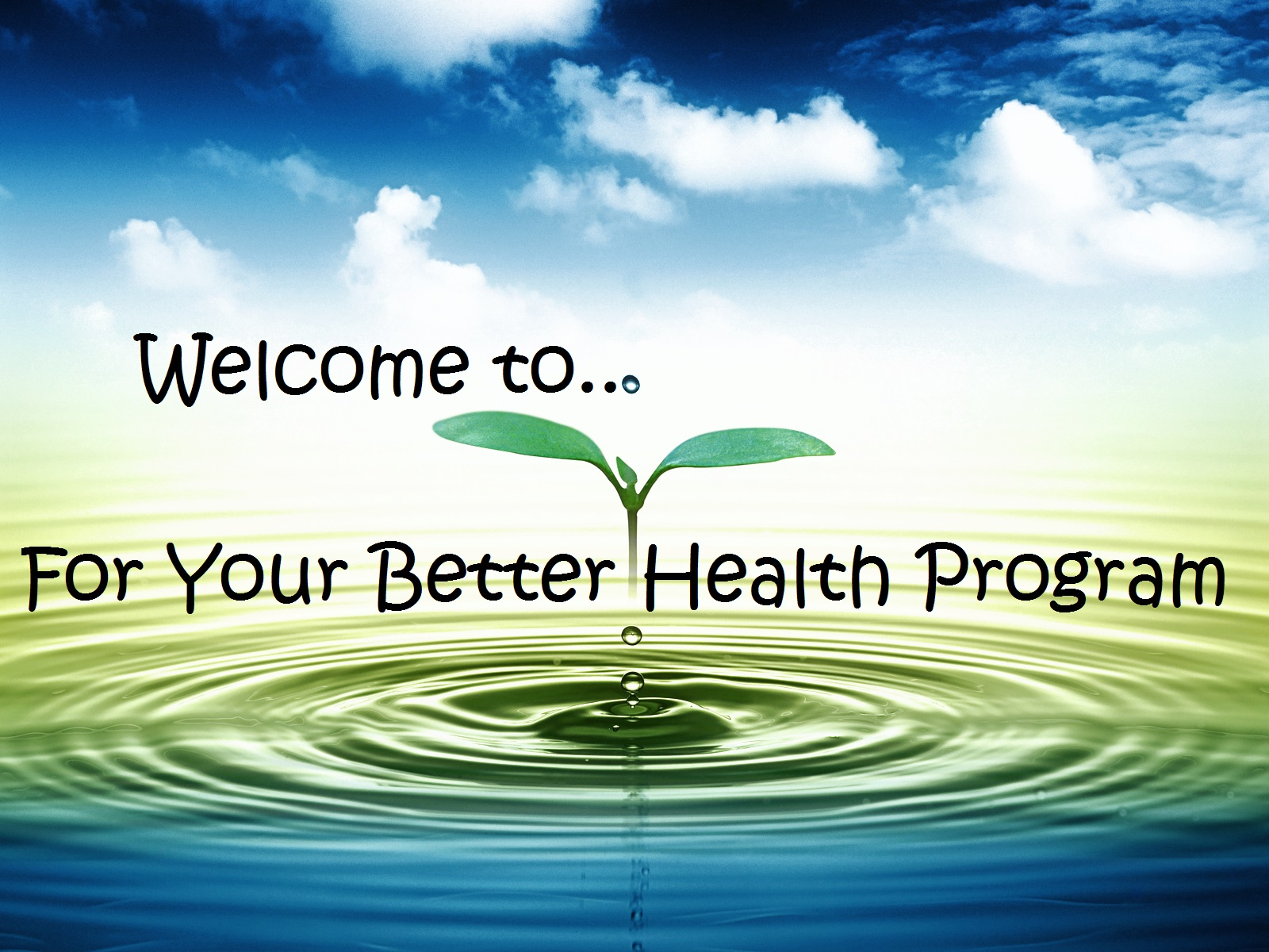 For Your Better Health Program Cheryl Millett